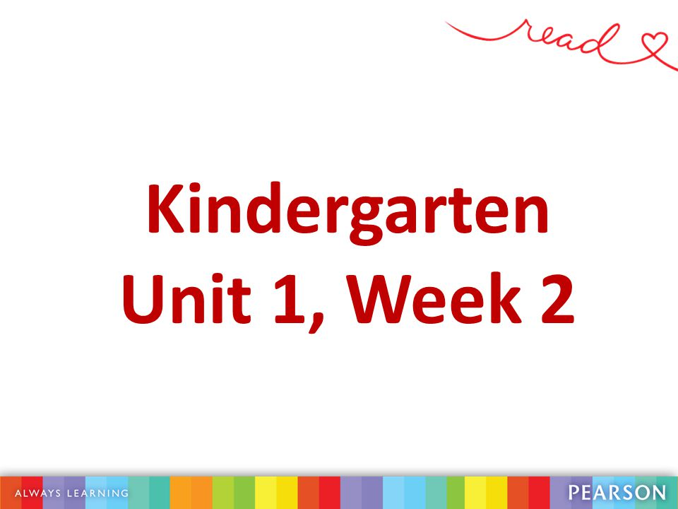 Kindergarten Unit 1, Week 2