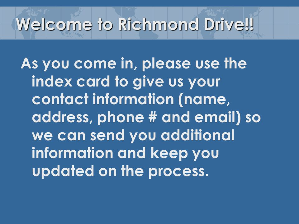 Welcome to Richmond Drive!.