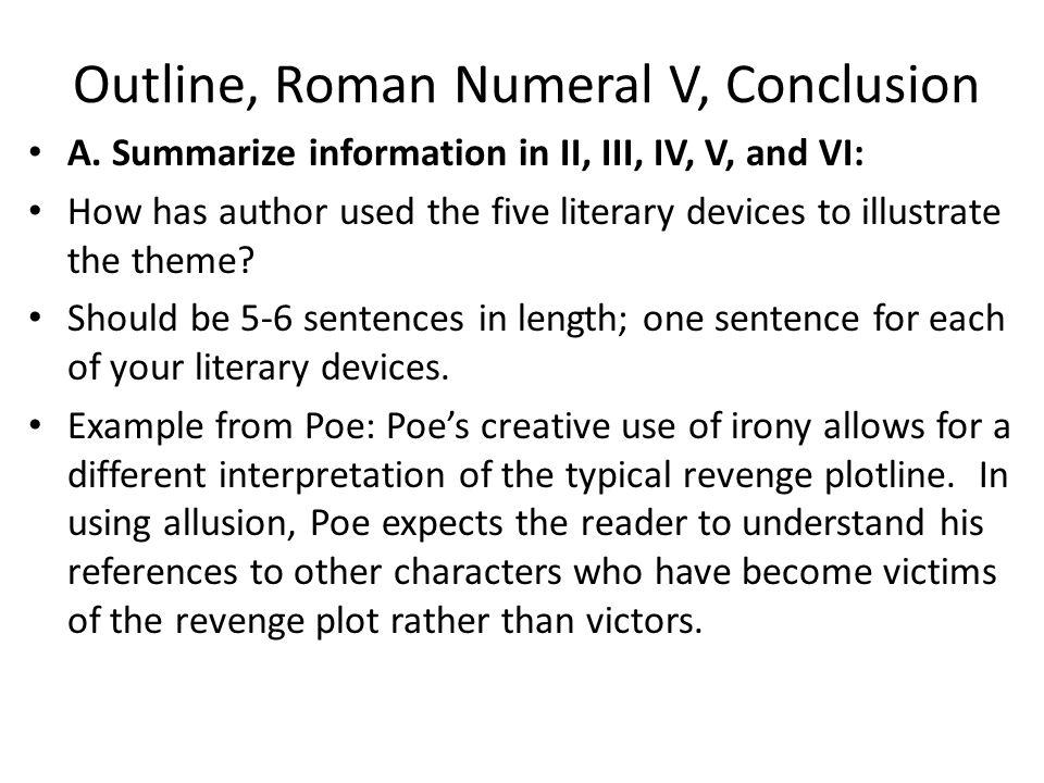 Outline, Roman Numeral V, Conclusion A.