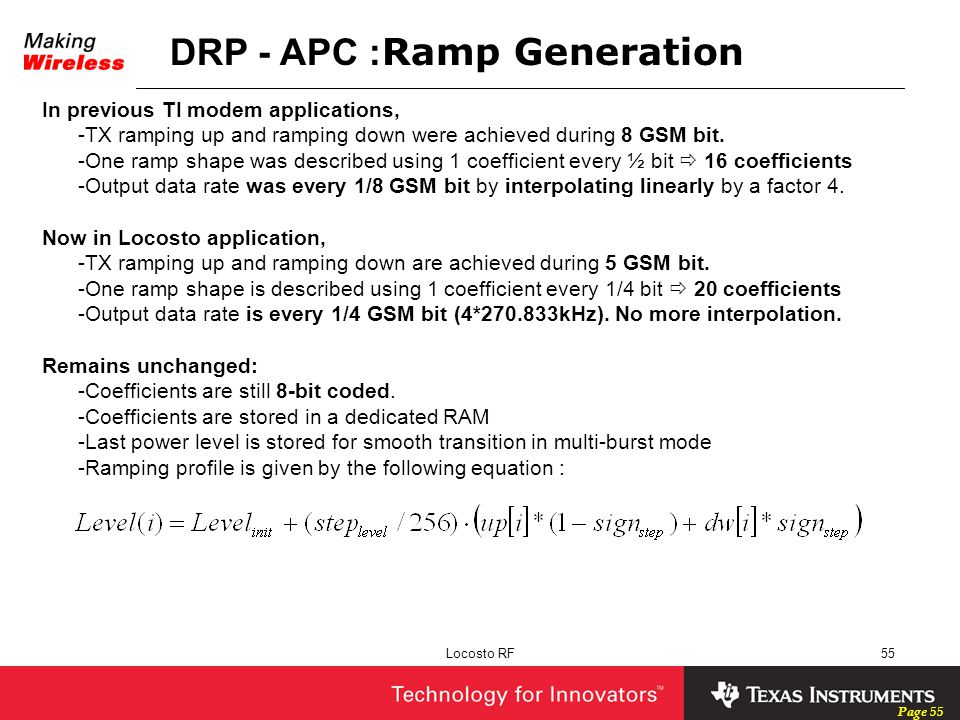 Page 55 Locosto RF55 In previous TI modem applications, -TX ramping up and ramping down were achieved during 8 GSM bit. -One ramp shape was described