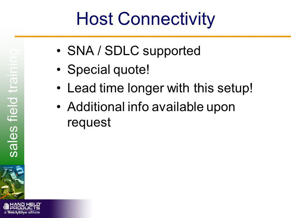 sales field training Host Connectivity SNA / SDLC supported Special quote.
