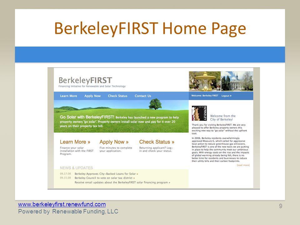 www.berkeleyfirst.renewfund.com Powered by Renewable Funding, LLC BerkeleyFIRST Application 10