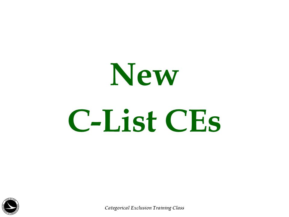 New C-List CEs Categorical Exclusion Training Class
