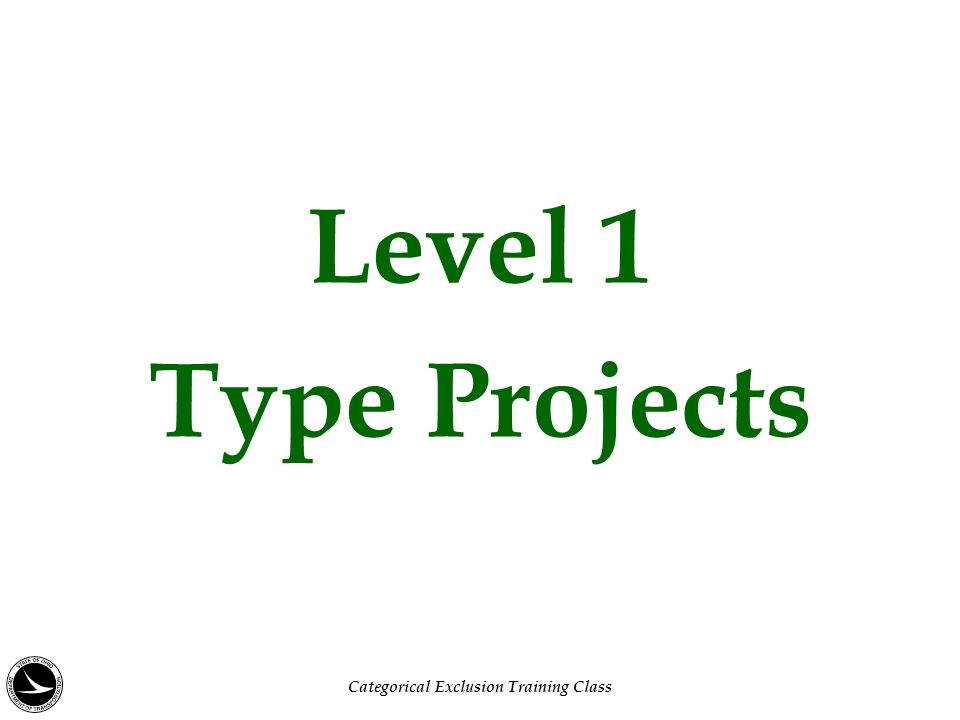 Level 1 Type Projects Categorical Exclusion Training Class
