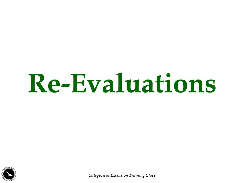 Re-Evaluations Categorical Exclusion Training Class