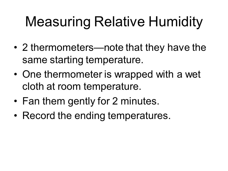 Why will this show anything about relative humidity.