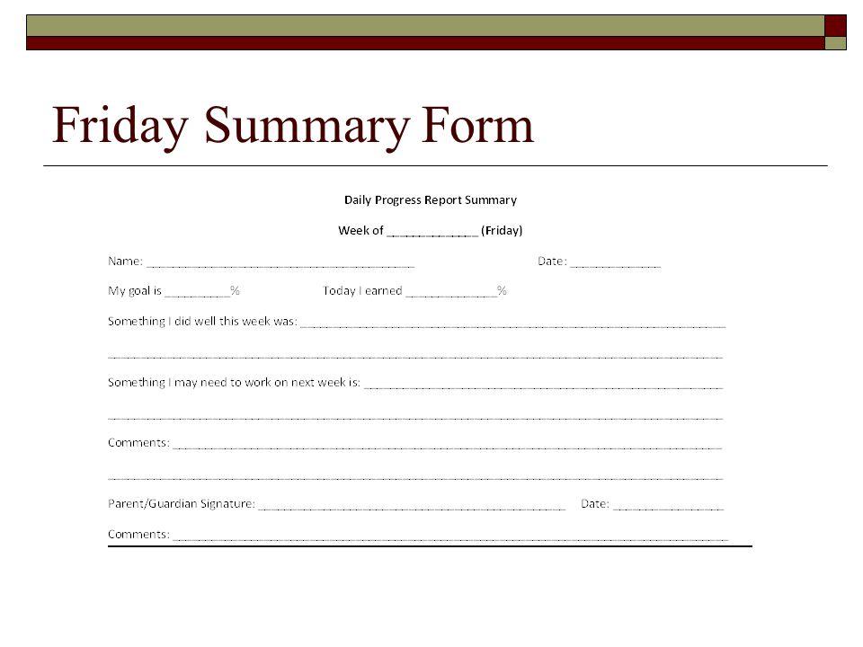Friday Summary Form