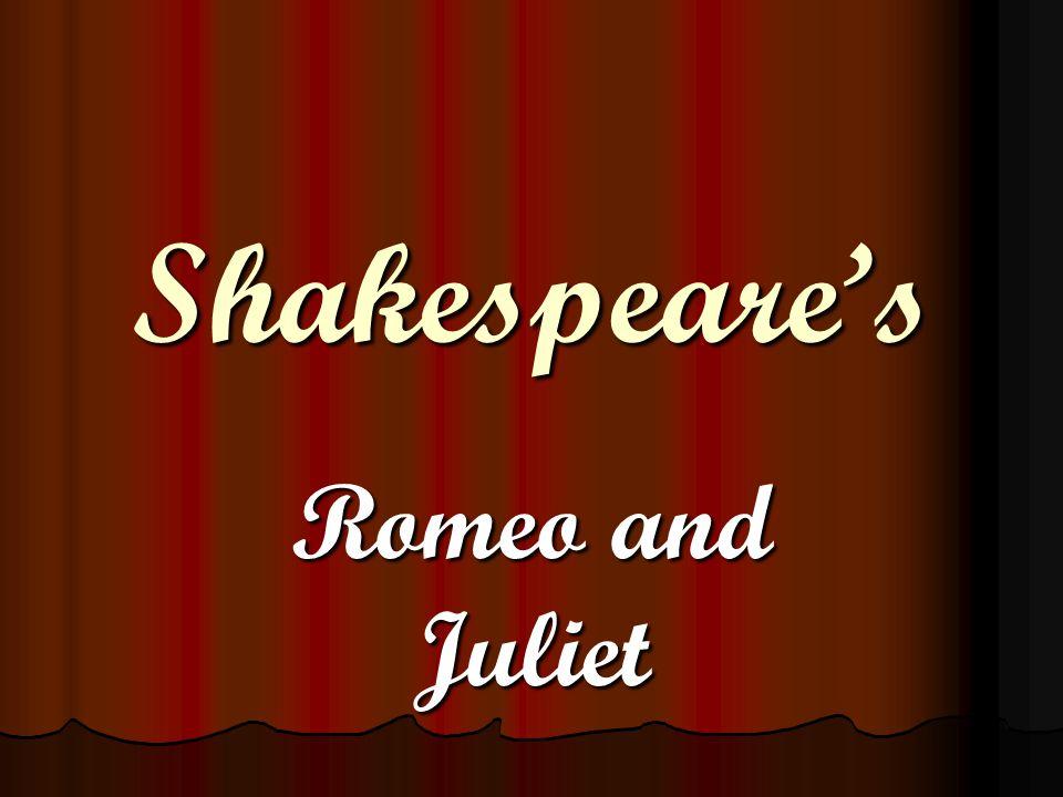 Shakespeare's Romeo and Juliet
