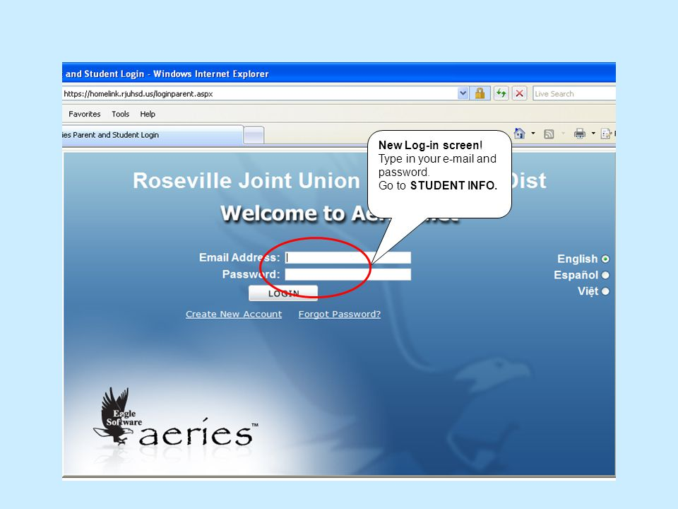 New Log-in screen! Type in your e-mail and password. Go to STUDENT INFO.