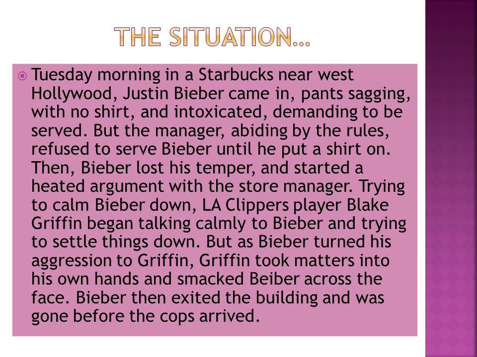 Based on the event of LA Clippers player Blake Griffin smacking Pop Singer Justin Bieber at a Starbucks near Hollywood, should Griffin be punished for the actions he took against Bieber.