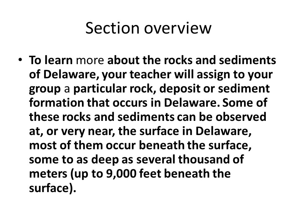 Based on processes that are occurring at modern day plate boundaries, geologists can infer that the metamorphic rocks in Delaware were formed at a convergent plate boundary that must have existed in the Delaware area between 600 and 400 million years ago when these rocks were formed.
