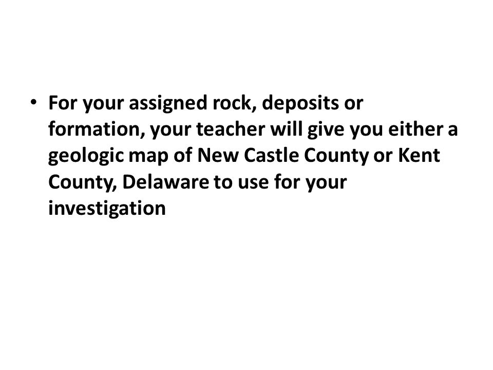 Check in Based on the evidence from the rocks and sediments that occur at or near the surface and beneath the surface, describe in your journals the geologic history of Delaware.