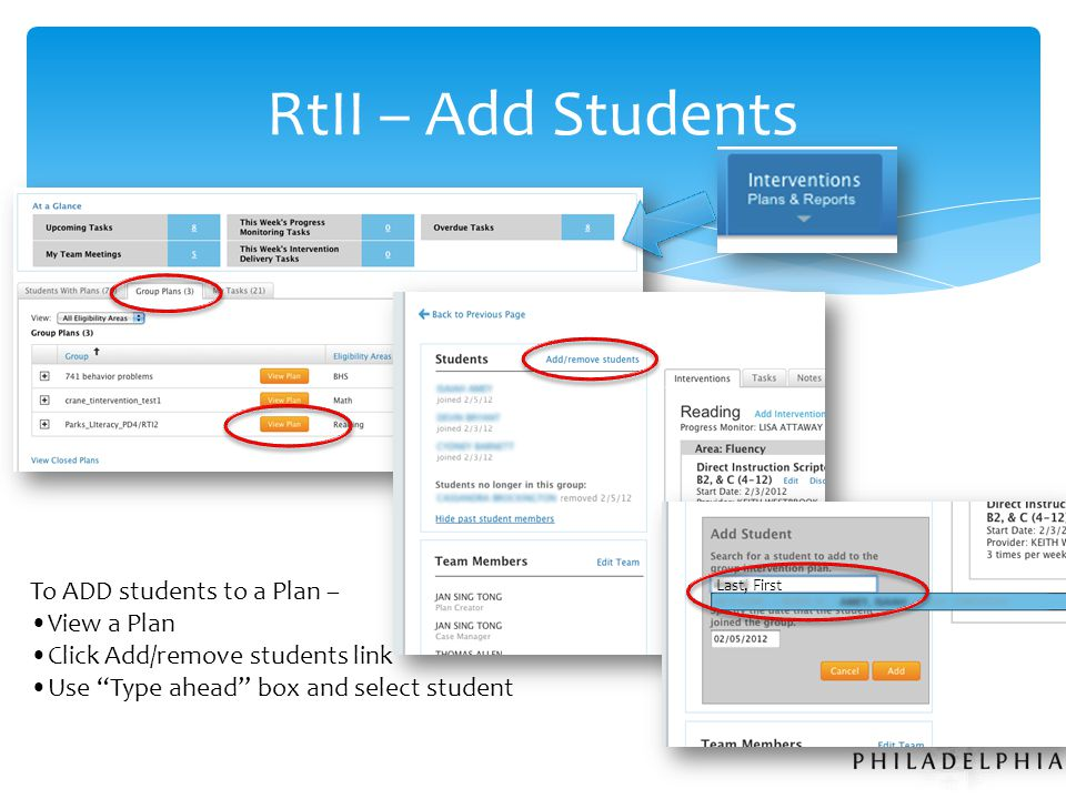 RtII – Add Students Last, First To ADD students to a Plan – View a Plan Click Add/remove students link Use Type ahead box and select student