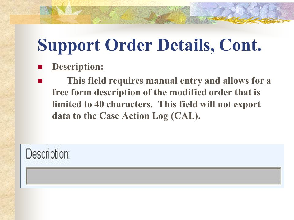 Support Order Details, Cont.