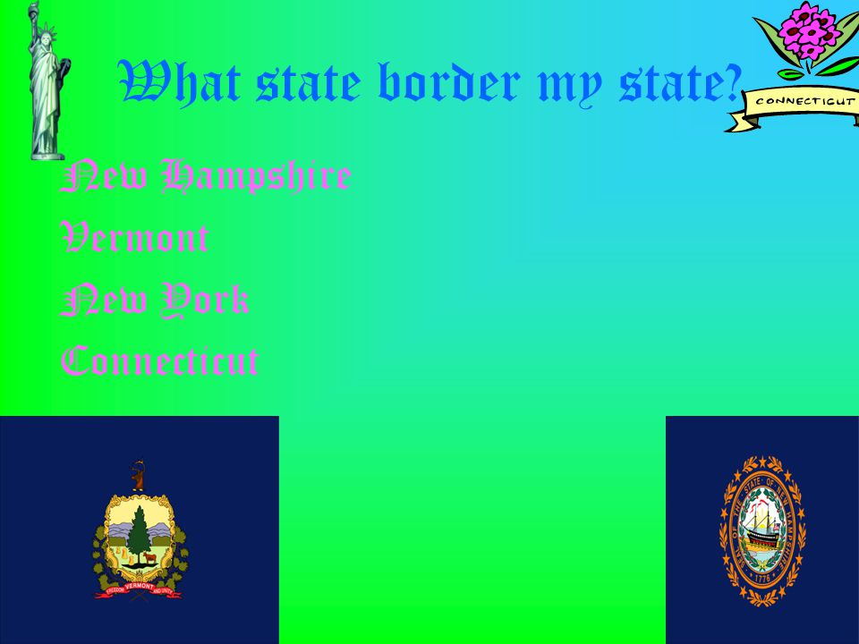 What state border my state New Hampshire Vermont New York Connecticut