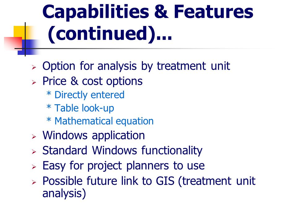 Capabilities & Features (continued)...