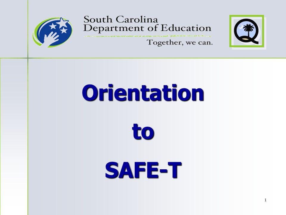 1 Orientation to SAFE-T