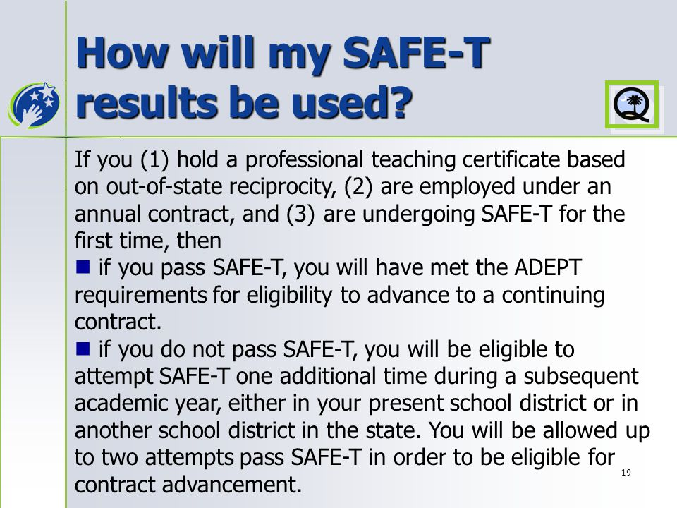 19 How will my SAFE-T results be used.