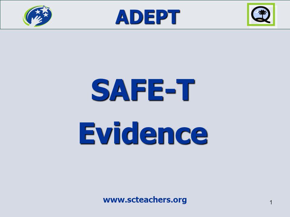 ADEPT www.scteachers.org 1 SAFE-T Evidence