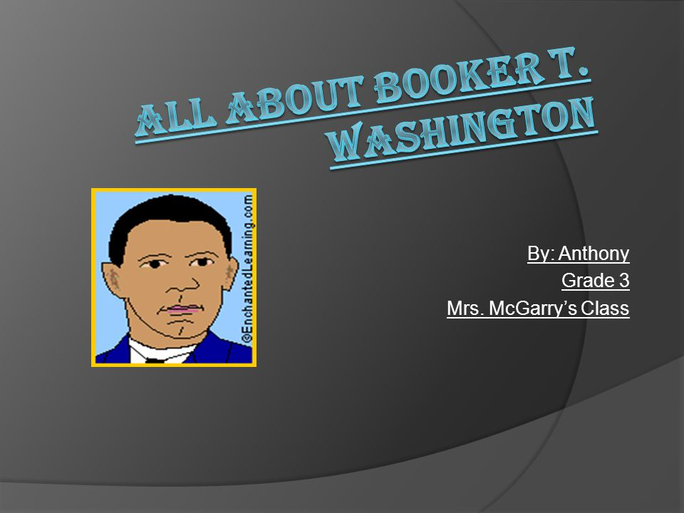 Living With Booker T.Washington Wow, I didn't know that about Booker T.