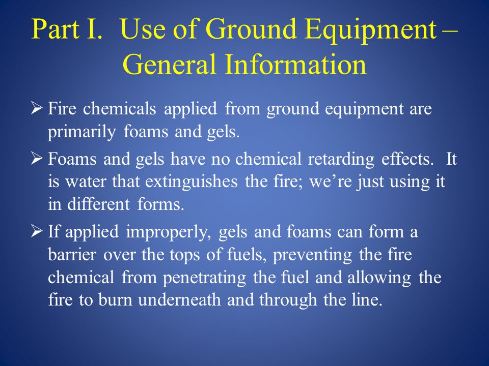 Equipment Clean-up - Foams  Flush internal parts with clean water to help prevent potential clogging of equipment.