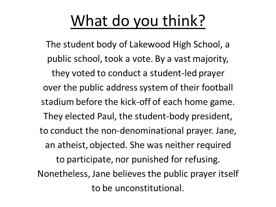 What do you think. The student body of Lakewood High School, a public school, took a vote.