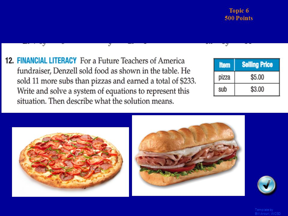 Template by Bill Arcuri, WCSD Topic 6 400 Points Answer Daily Double!!.