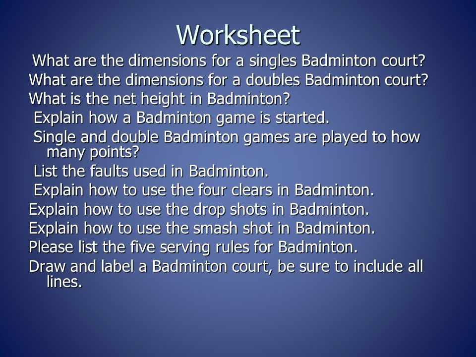 Worksheet What are the dimensions for a singles Badminton court.