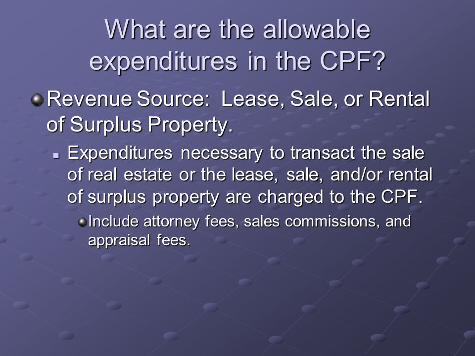 What are the allowable expenditures in the CPF.