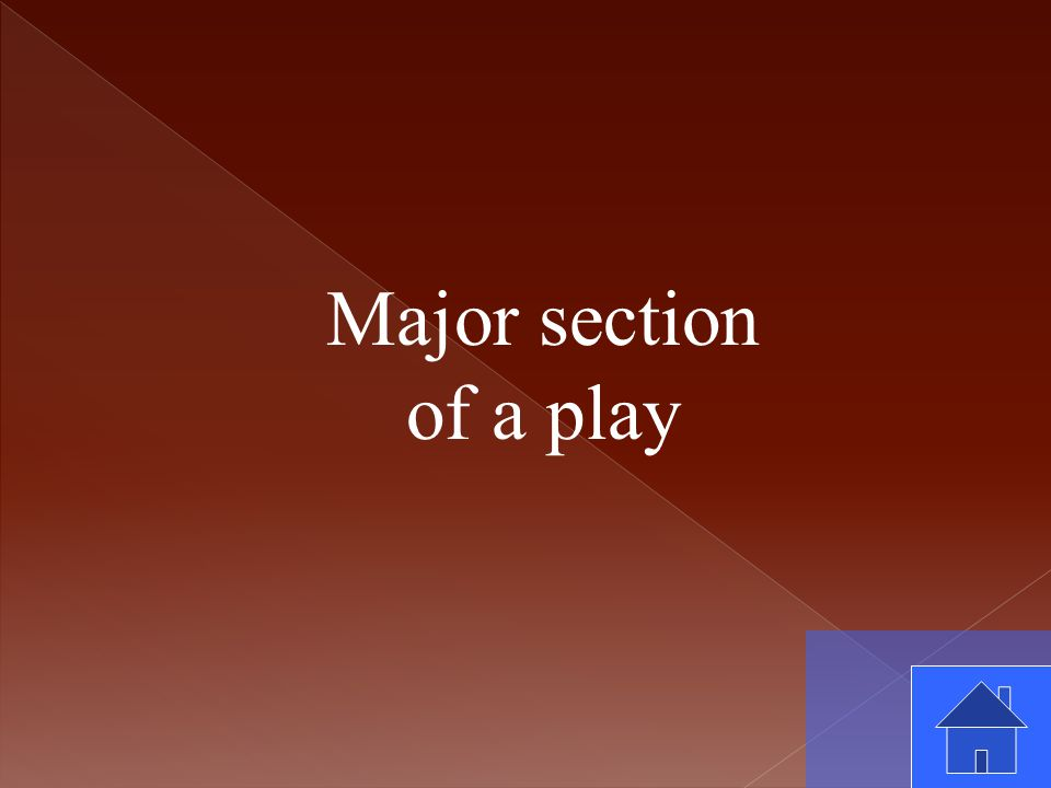 Major section of a play