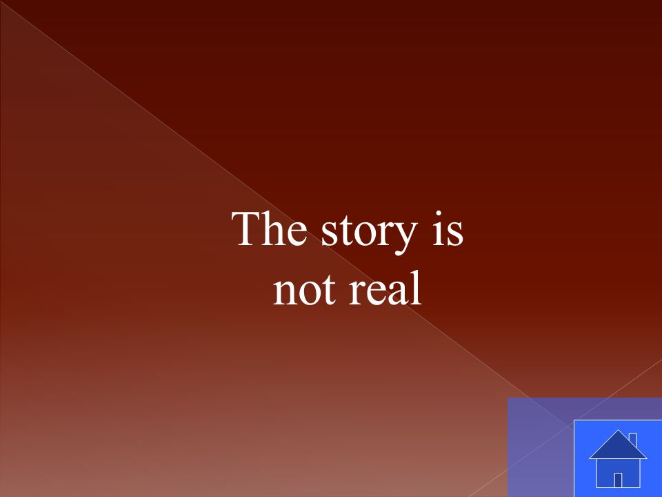The story is not real