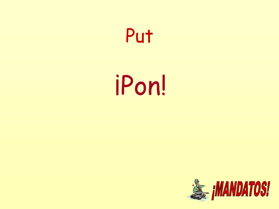 Put ¡Pon!