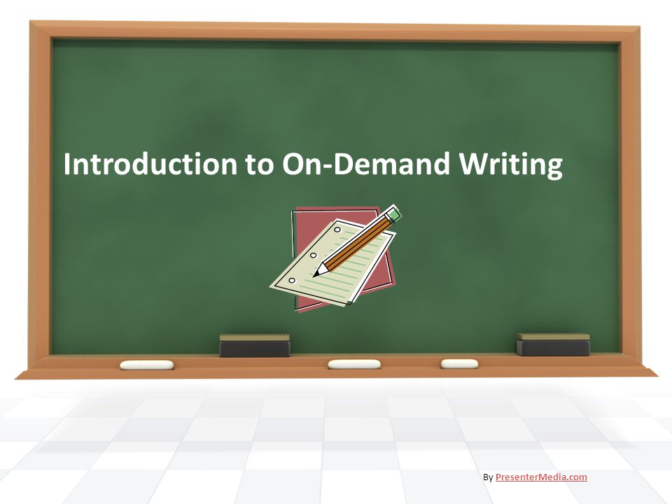 Introduction to On-Demand Writing By PresenterMedia.comPresenterMedia.com