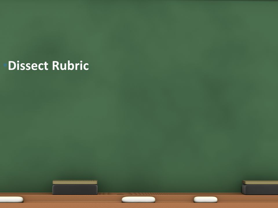 Dissect Rubric