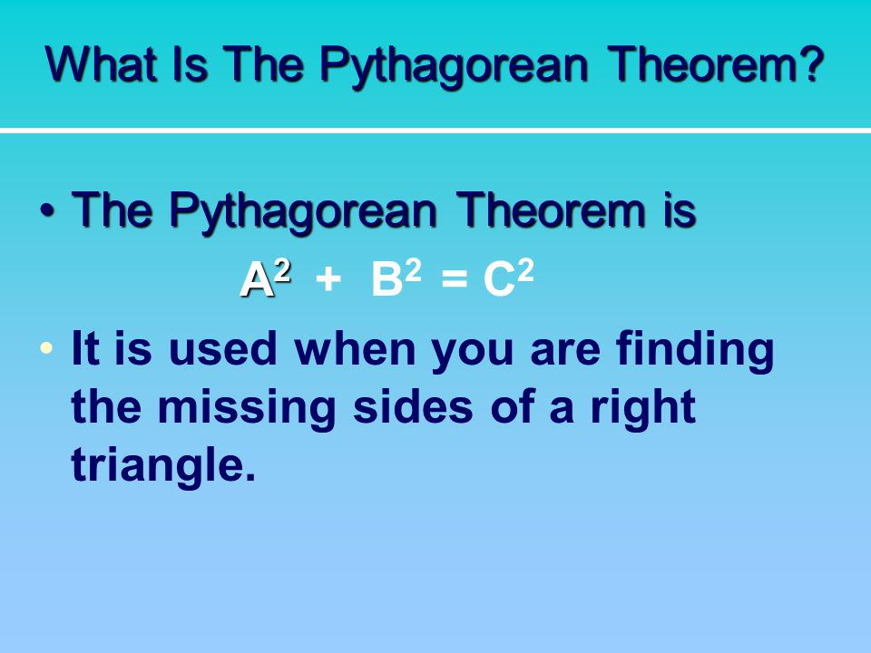 What Is The Pythagorean Theorem.