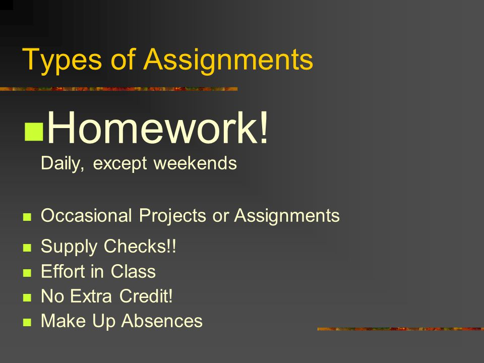 Types of Assignments Homework.