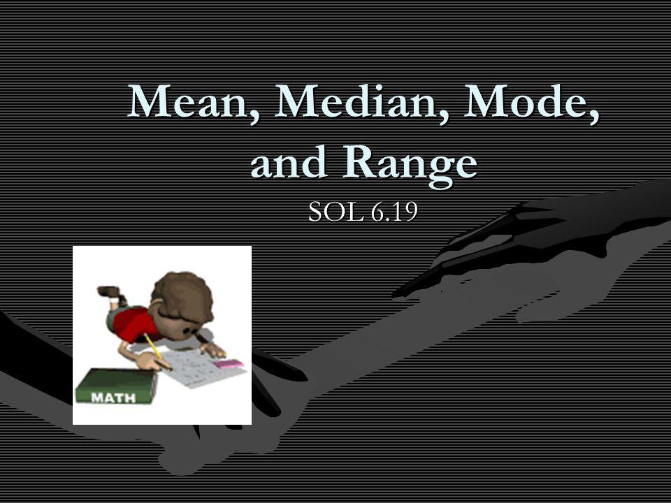 Mean, Median, Mode, and Range SOL 6.19