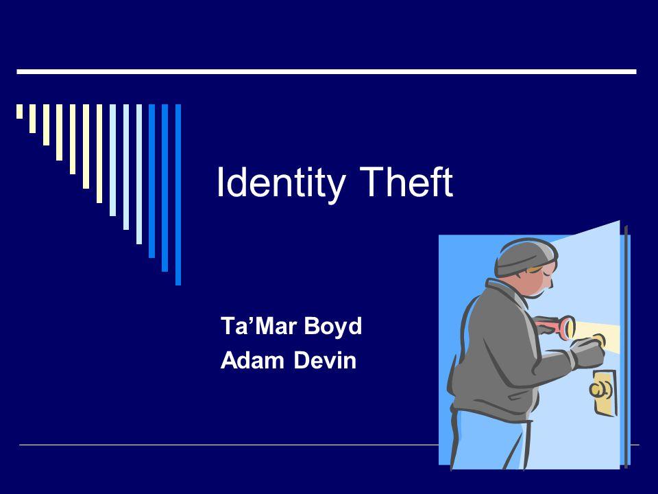 Identity Theft Ta'Mar Boyd Adam Devin