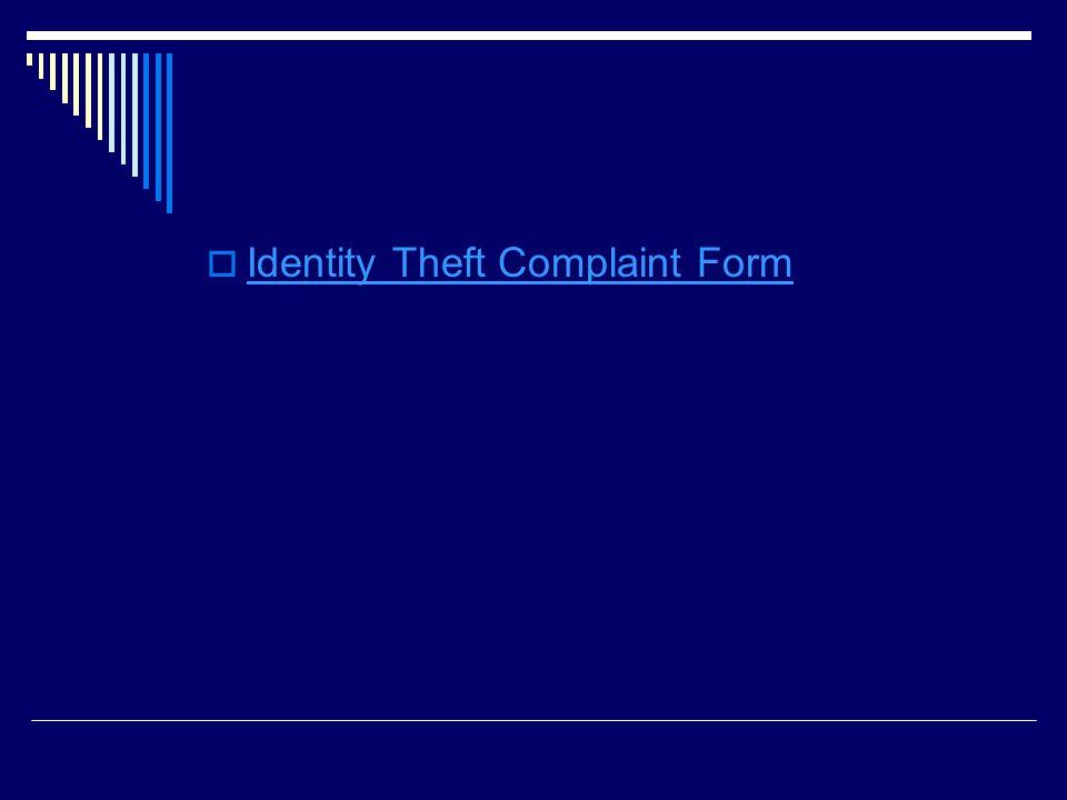  Identity Theft Complaint Form Identity Theft Complaint Form
