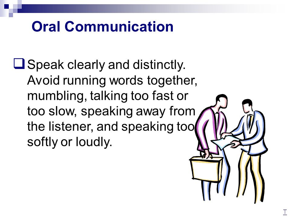  Use a courteous and friendly tone of voice when speaking.