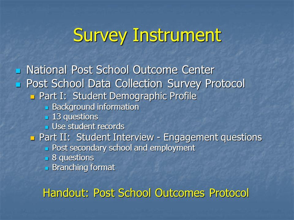 National Post School Outcome Center National Post School Outcome Center Post School Data Collection Survey Protocol Post School Data Collection Survey