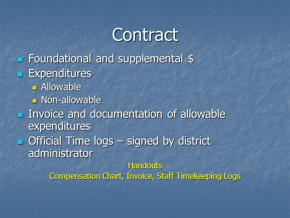 Contract Foundational and supplemental $ Foundational and supplemental $ Expenditures Expenditures Allowable Allowable Non-allowable Non-allowable Inv