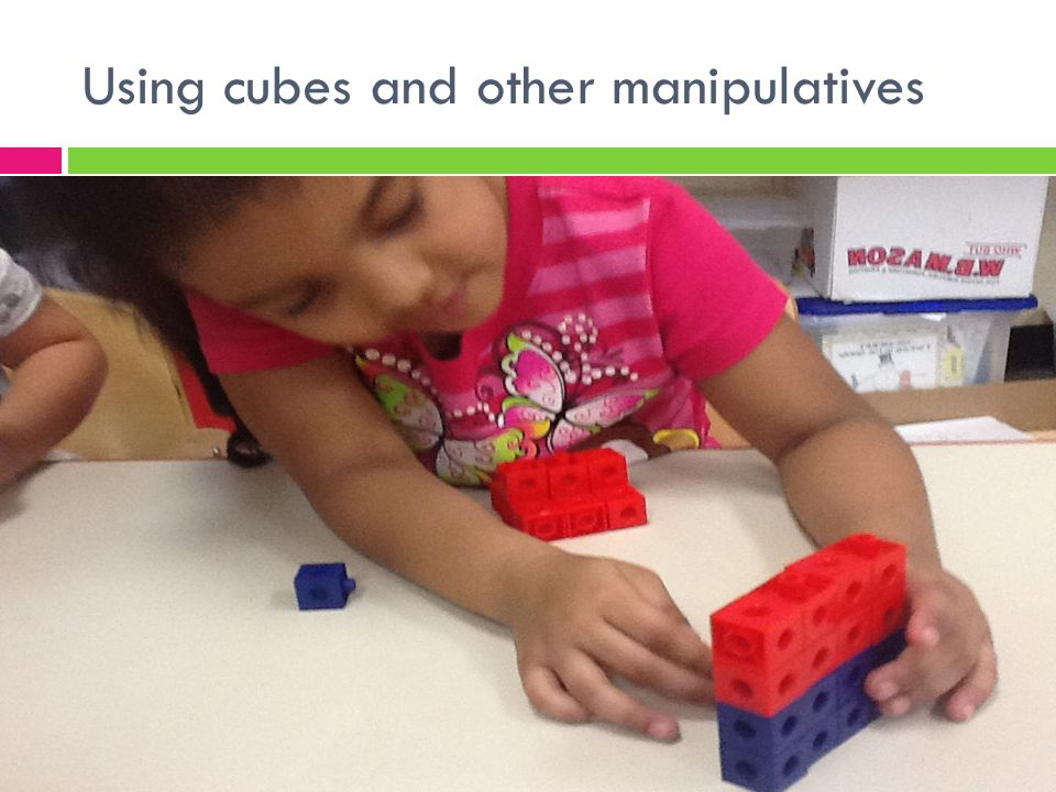 Using cubes and other manipulatives