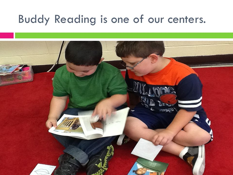 Buddy Reading is one of our centers.