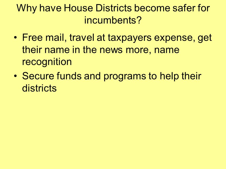 Why have House Districts become safer for incumbents.