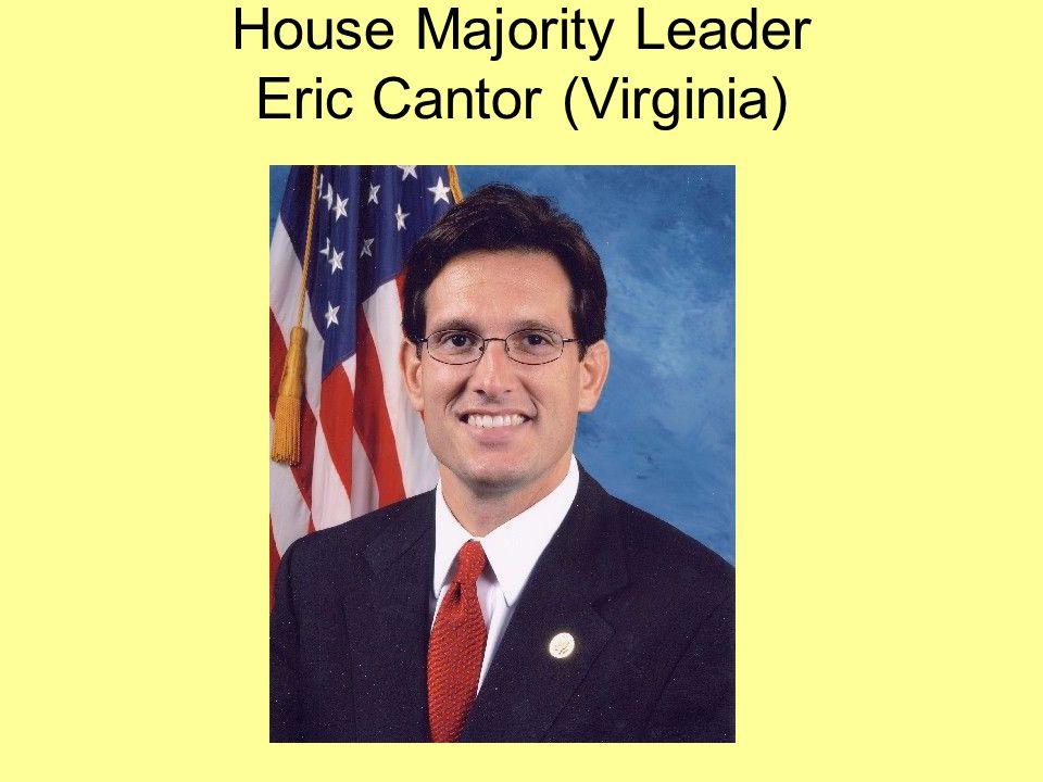 House Majority Leader Eric Cantor (Virginia)