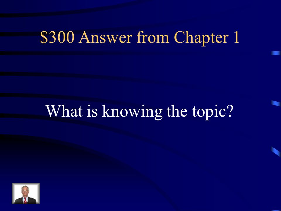 $300 Question from Chapter 1 What is the first objective in KWHL