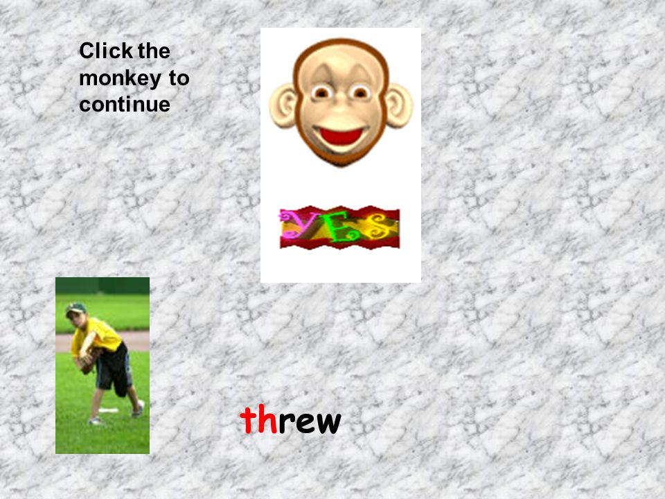 Click the monkey to continue threw