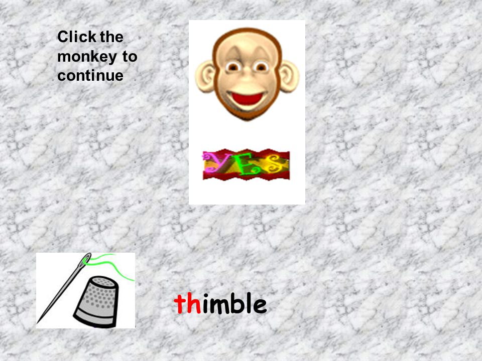 Click the monkey to continue thimble