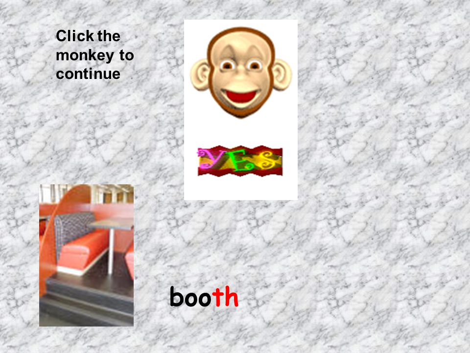 Click the monkey to continue booth